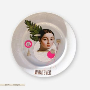 Prato Colagem - Whatever