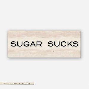 Bloco Pinus e Acrílico - Sugar Sucks