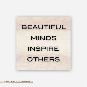 Quadro Pinus M - Beautiful Minds Inspire Others #2
