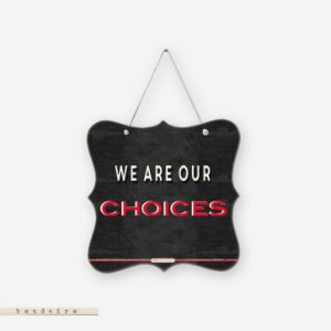 Bandeira - We Are Our Choices