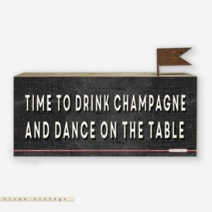 Bloco Vintage - Time to drink champagne and dance on the table