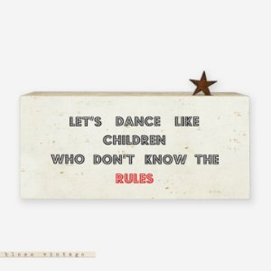 Bloco Vintage - Let's Dance like children Who don't know the rules