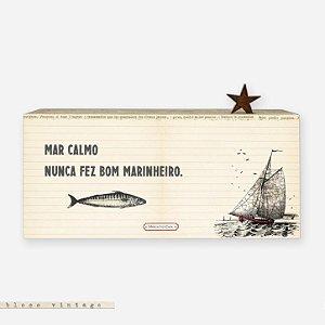 Bloco Vintage - mar calmo nunca fez bom marinheiro