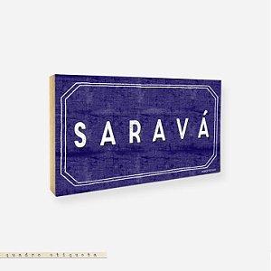 Quadro Etiqueta - Saravá