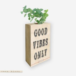 Vaso Bloco - Good Vibes