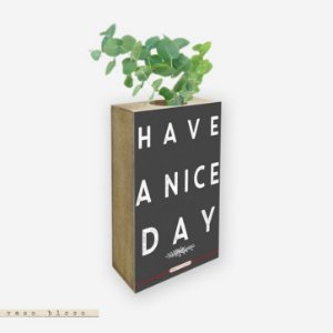 Vaso Bloco - Have a nice day