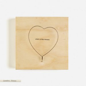 Quadro Pinus  - Love is the Power