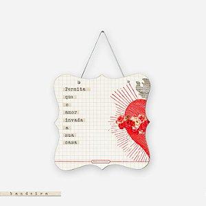 Bandeira - Permita que o amor invada a sua casa