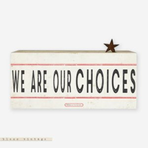 Bloco Vintage - we are our choices