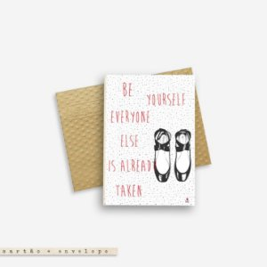 CARTÃO ENVELOPE - Be yourself