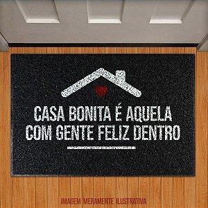 Capacho Casa bonita é aquela com gente feliz