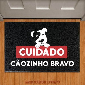 Capacho Cuidado Cãozinho Bravo
