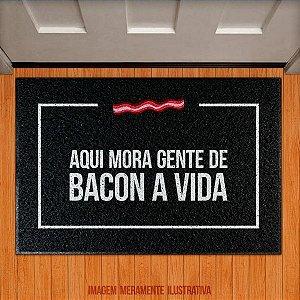 Capacho Aqui mora gente de bacon a vida