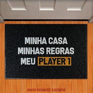 Capacho Minha casa, minhas regras, meu PLAYER 1
