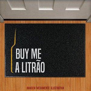 Capacho Buy me a litrão