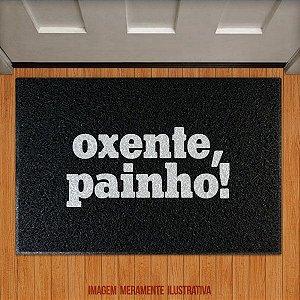 Capacho Oxente, Painho!