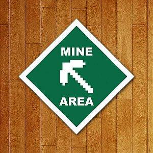 Placa Decorativa Mine Area