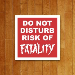 Placa Decorativa Risk of Fatality
