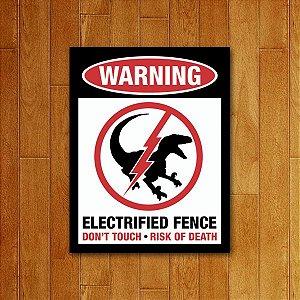 Placa Decorativa Eletrified Fence