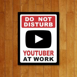 Placa Decorativa Youtuber At Work