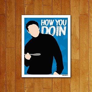 Placa Decorativa How You Doin