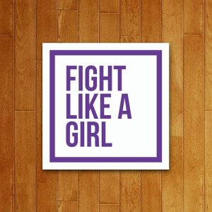 Placa Decorativa Fight Like A Girl