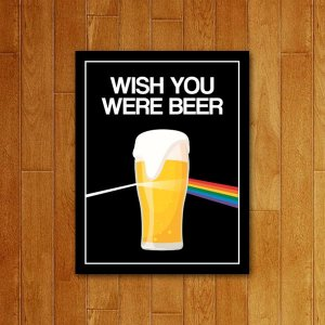 Placa Decorativa Wish You Were Beer