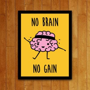Placa Decorativa No Brain No Gain