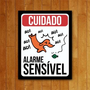 Placa Decorativa Alarme Sensível - Um Sábado Qualquer
