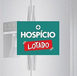 Imã de geladeira - Hospício Lotado