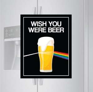 Imã de geladeira - Wish you were beer