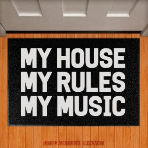 Capacho My House, My Rules, My Music