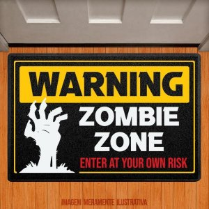 Capacho Warning Zombie Zone