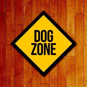 Placa decorativa Dog Zone (v2)