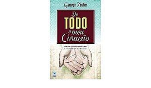 Livro  De todo o meu coração |George Foster|