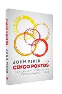 Livro Cinco Pontos  |John Piper|