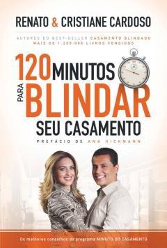 Livro 120 Minutos para Blindar seu Casamento