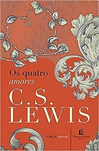 Livro os Quatro Amores |C.S Lewis|
