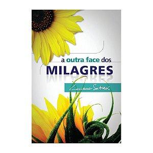LIVRO A OUTRA FACE DOS MILAGRES