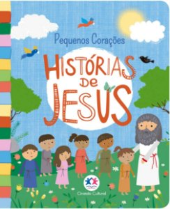 HISTORIAS DE JESUS PEQUENOS CORACOES