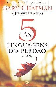 LIVRO AS CINCO LINGUAGENS DO PERDAO 2º EDICAO