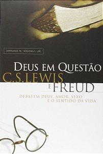 Livro Deus em Questão C.S Lewis e Freud