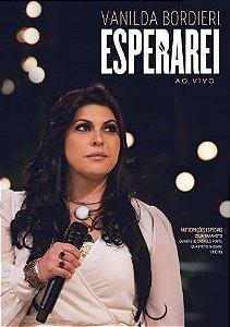 DVD VANILDA BORDIERI ESPERAREI AO VIVO