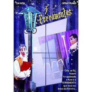 DVD 3 FERRAMENTAS CIA DE ARTES NISSI