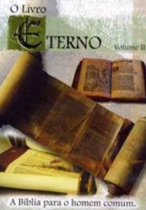 DVD DOCUMENTARIO O LIVRO ETERNO VOLUME 2