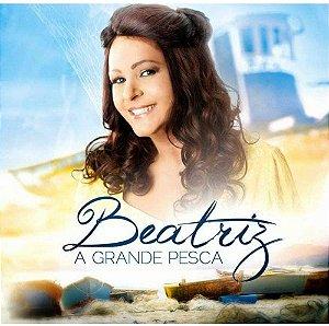 CD BEATRIZ A GRANDE PESCA