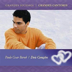 CD PAULO CESAR BARUK DOIS CORACOES