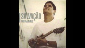 CD FRED ARRAIS SALVACAO