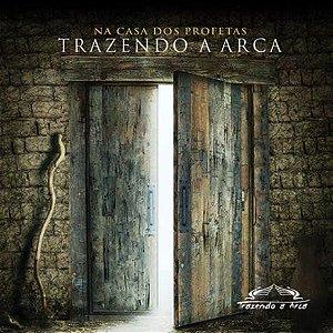CD TRAZENDO A ARCA NA CASA DOS PROFETAS