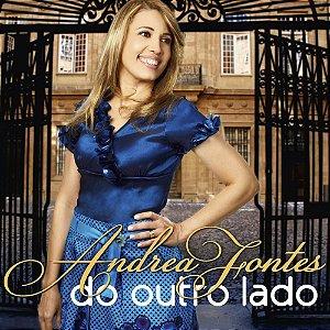 CD ANDREA FONTES DO OUTRO LADO